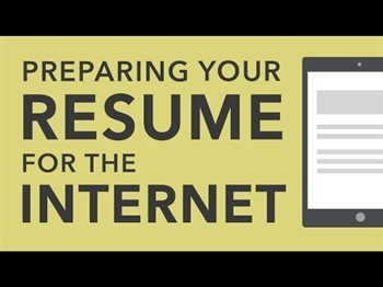 Preparing Your Resume for the Internet